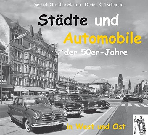Städte und Automobile der 50er Jahre