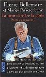 Récits d'épouvante, tome 1 - La peur derrière la porte par Bellemare