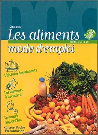 Livre Les Aliments, mode d'emploi pdf, epub