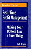 Real-Time Profit Management, Ernst and Young Staff and Bob Dragoo, 0471126179