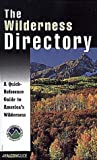 Wilderness Directory, Wilderness Society Staff and Insider's Guide Staff, 1560446692
