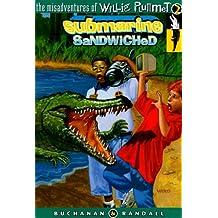 Submarine Sandwiched - Willie Plummet: The Misadventures of Willie Plummet