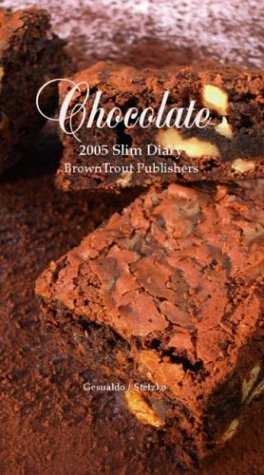 Chocolate Slim Diary 2005 Calendar
