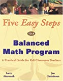 Five Easy Steps to a Balanced Math Program, Larry Ainsworth and Jan Christinson, 0964495554