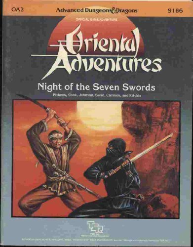 Night of Seven Swords (Advanced Dungeons and Dragons/Oriental Adventures Module OA2)