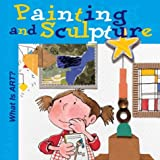 What Is Art? Painting and Sculpture, Nuria Roca, 0764127004