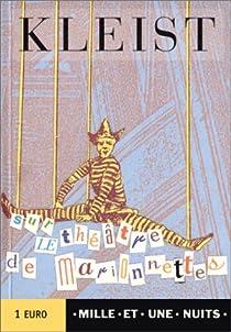 Sur le théâtre de marionnettes par Kleist