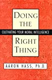 Doing the Right Thing, Aaron Hass, 0671015125