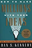 img - for How to Make Millions with Your Ideas: An Entrepreneur's Guide by Kennedy, Dan S. 1st Printing Stated edition (1996) Paperback book / textbook / text book