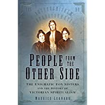 People from the Other Side: A History of Spiritualism