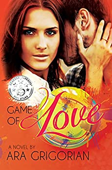 Game of Love by [Grigorian, Ara]