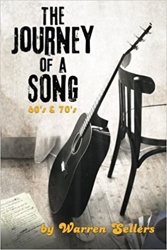 Journey Of A Song 60s 70s The Backstory Some Most
