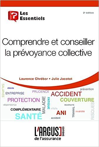 Livre Comprendre et conseiller la prévoyance collective epub, pdf