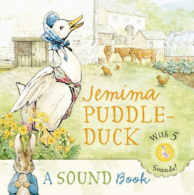 Read Online Jemima Puddle-Duck: a Sound Book (Peter Rabbit) pdf