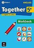 Anglais 5e Palier 1 A1+ A2 Together : Workbook