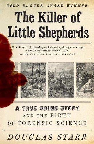 The Killer of Little Shepherds: A True