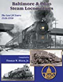 Baltimore and Ohio Steam Locomotives, Thomas W. Dixon, 1883089905