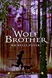 Image of Chronicles of Ancient Darkness #1: Wolf Brother by Michelle Paver (2005-02-15)