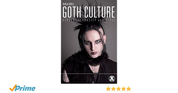 Goth culture gender sexuality and style