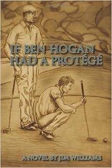 If Ben Hogan Had a Protege