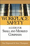 Product review for Workplace Safety: A Guide for Small and Midsized Companies
