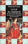Le Lai du rossignol et autres lai courtois par France