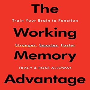 The Working Memory Advantage Audiobook
