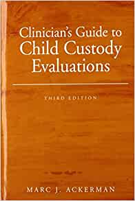 Child Custody Evaluations: Do's and Don'ts for Parents