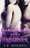 Second Chance with a Highlander (Highland Chance Series) (Volume 1)
