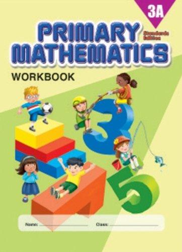 Primary Mathematics 3A Workbook, Standards Edition
