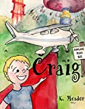 Amazon.com: Children's Book: Craig (A-Z Books for Boys) (A - Z Books for Boys) eBook: Meador, K., Loseby, Eleanor: Kindle Store