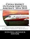 img - for China Market Outlook For Civil Aircraft, 2014-2033 book / textbook / text book