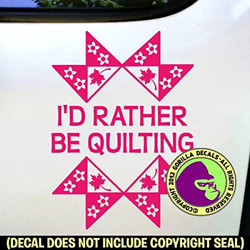 I'D RATHER BE QUILTING Quilt Vinyl Decal Sticker C from Gorilla Decals