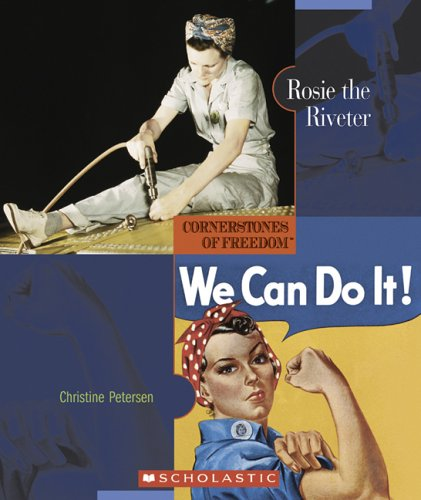 Download Rosie the Riveter (Cornerstones of Freedom, Second) pdf