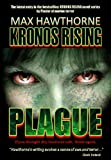 KRONOS RISING: PLAGUE: If you thought dry land was safe, think again.