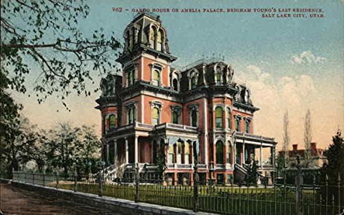 Amelia Palace - Gardo House or Amelia Palace - Brigham Young's Last Residence Original Vintage Postcard