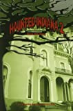 Haunted Indiana 2 (Tales of the Supernatural Series)