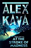 At the Stroke of Madness, Alex Kava, 1551667177