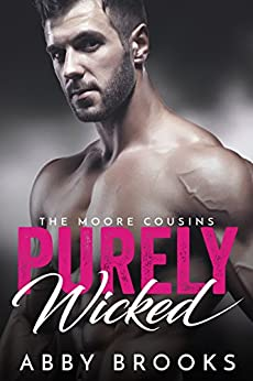 Purely Wicked: Ashley & Jackson (The Moores Book 5) by [Brooks, Abby]