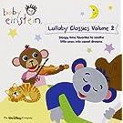 Baby Einstein - Lullaby Classics Volume 2