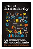 img - for La democracia del conocimiento book / textbook / text book