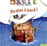 """Afficher """"Pirates à bord !"""""""