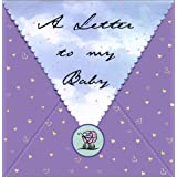 LETTER TO MY BABY,A