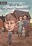 What Was the Great Depression? (What Was?)