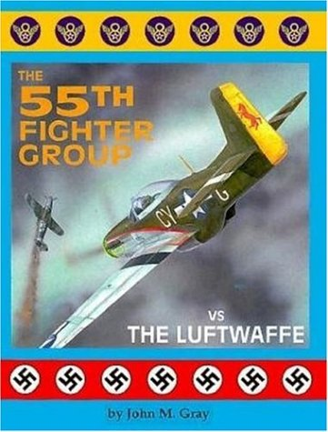 The 55th Fighter Group vs the Luftwaffe (55th Fighter)