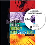 The Essential Guide to Microsoft Office 2003 Basics, Berry, Bonadine M., 0757521312