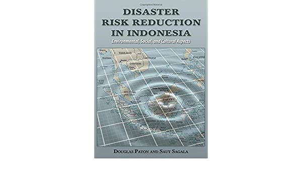 Disaster Risk Reduction in Indonesia: Environmental, Social