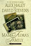Mama Flora's Family, Alex Haley and David Stevens, 0684834715