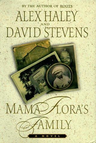 Mama Flora's Family : A Novel (Diamond Supply Co 1998)