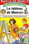 Le tableau de maman par Clément